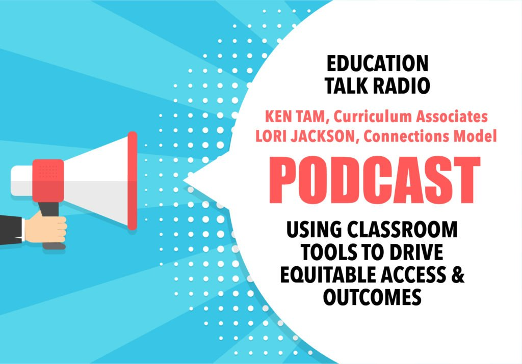 Classroom Tools That Drive Equitable Access and Outcomes