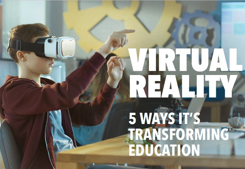 5 Ways Virtual Reality Is Transforming the Education Industry