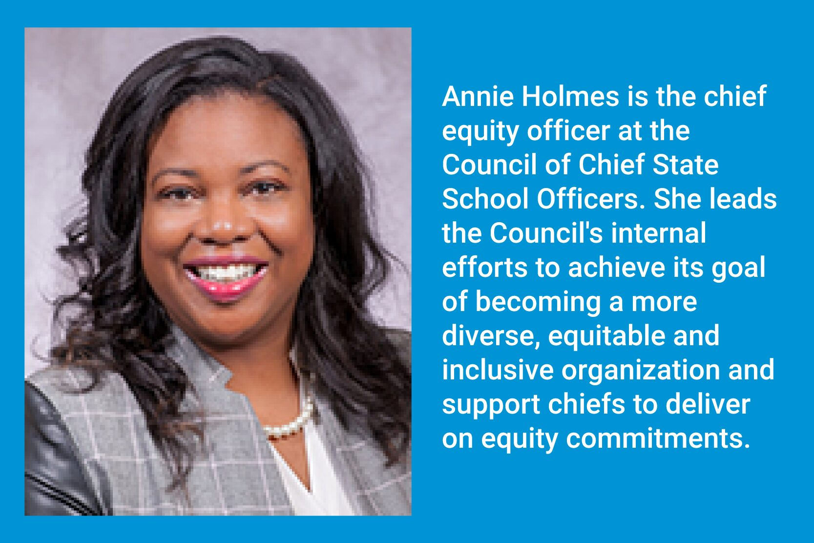 Annie Holmes: Equity in Education is an Attainable Goal