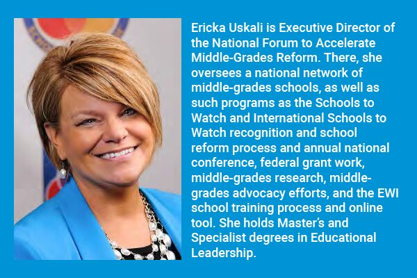 Ericka Uskali: Creating Excellent, Socially Equitable Schools for Young Adolescents