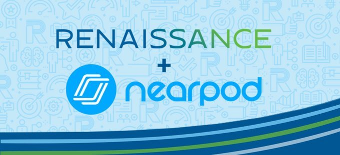 Renaissance & Nearpod Coming Together to Empower Teachers & Accelerate Student Growth