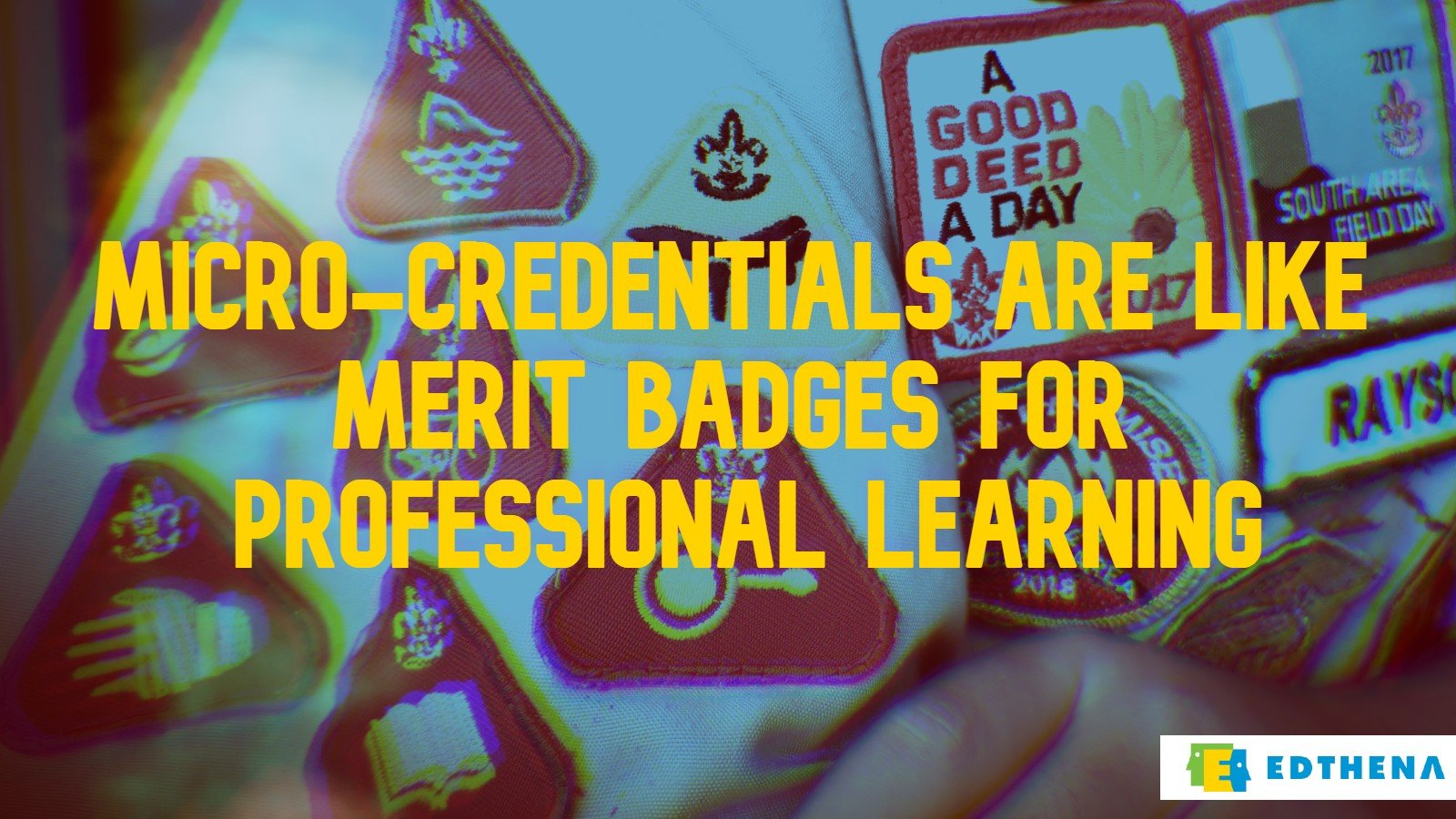 Edthena Adds Micro-Credentials to Help Districts Recognize Teacher Growth