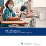 6 Ways to Use American Rescue Plan Funds to Improve Air Quality in Schools: Johns Hopkins Center for Health Security