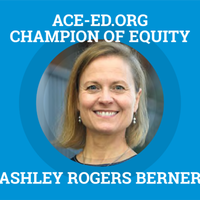 Ashley Rogers Berner, Champion of Equity