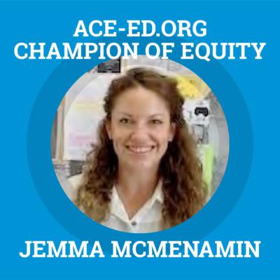 Jemma McMenamin, Champion of Equity